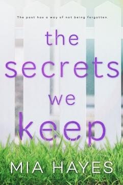 MHTheSecretsWeKeepBookCover6x9_HIGH